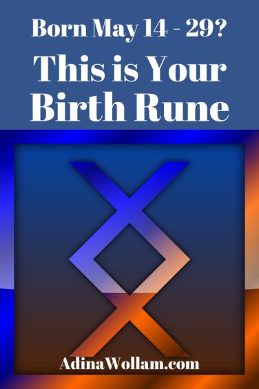 Birth rune 5 14 to 29 inguz