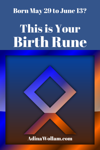 birth rune 5 29 to 6 13 Othala
