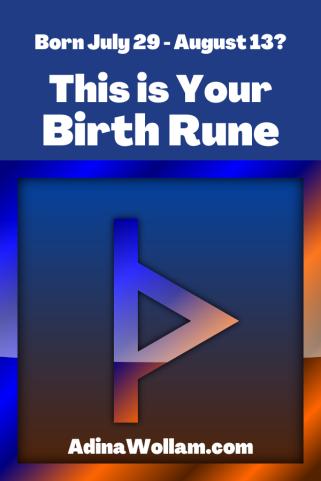 Birth rune 7 29 to 8 13 Thurisaz