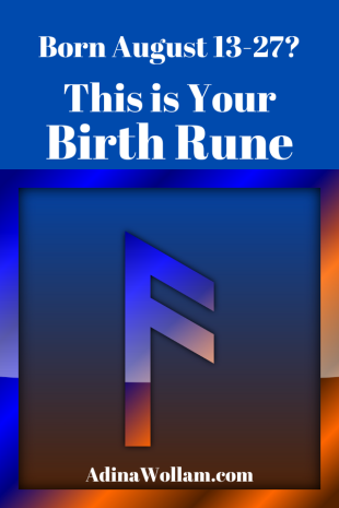 Birth rune 8 13 to 27 Ansuz