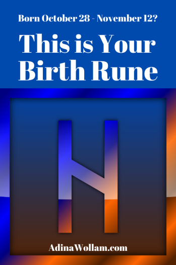 Birth rune 10 28 to 11 12 Hagalaz