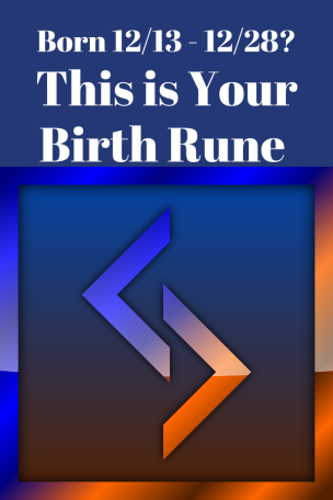 Birth Rune 12 13 to 12 28 Jera
