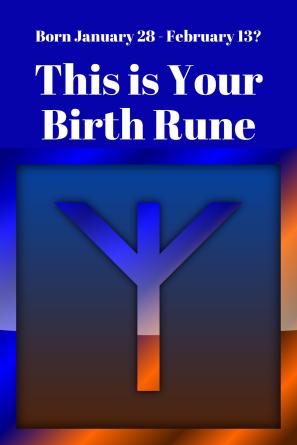 Birth rune 1 28 to 2 13 Algiz